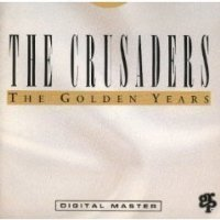 The Crusaders - The Golden Years (1)