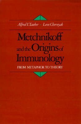 [(Metchnikoff and the Origins of Immunology : From Metaphor to Theory)] [By (author) Alfred I. Tauber ] published on (July, 1991) par Alfred I. Tauber