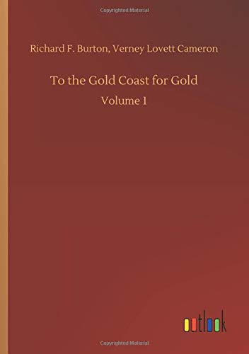 To the Gold Coast for Gold: Volume 1