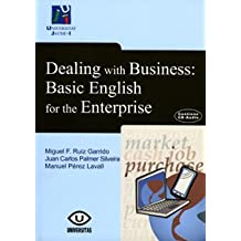 Dealing with Business: Basic English for the Enterprise (Universitas)