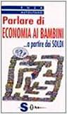 eBook Gratis da Scaricare Parlare di economia ai bambini A partire dai soldi (PDF,EPUB,MOBI) Online Italiano