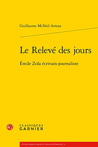 Le relevé des jours : Emile Zola écrivain-journaliste