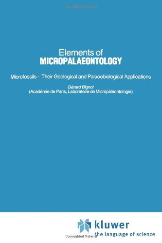 Elements of Micropalaeontology by G??rard Bignot (2008-06-13)