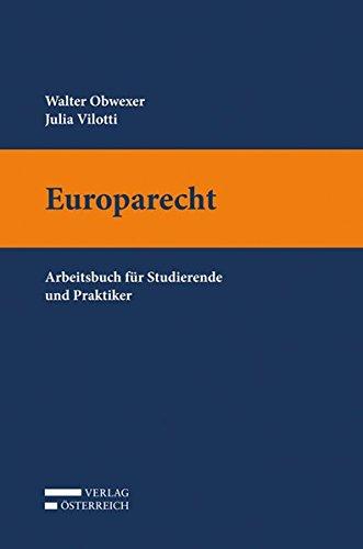 europarecht-arbeitsbuch-fur-studierende-und-praktiker