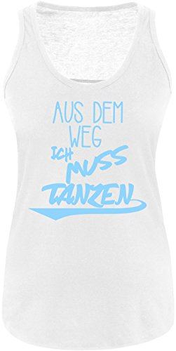 ezyshirt Aus dem Weg ich muss Tanzen Damen Tanktop Weiss/Hellblau