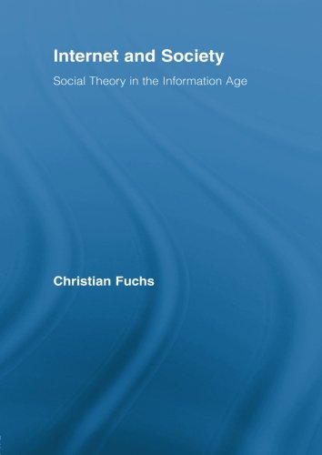 Internet and Society (Routledge Research in Information Technology and Society)