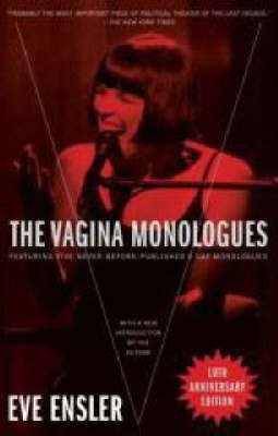 [The Vagina Monologues] (By: Eve Ensler) [published: January, 2008]