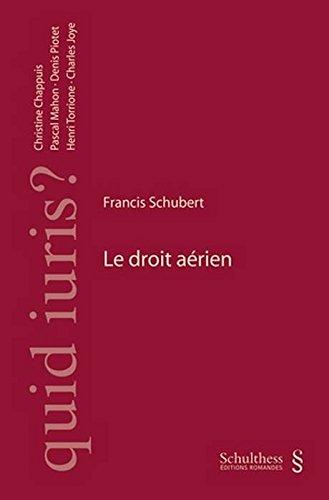 Le droit aerien par Francis Schubert
