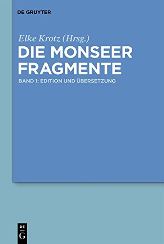 Die Monseer Fragmente: Band 1: Edition und Übersetzung, Band 2: Wörterbuch und Kommentar