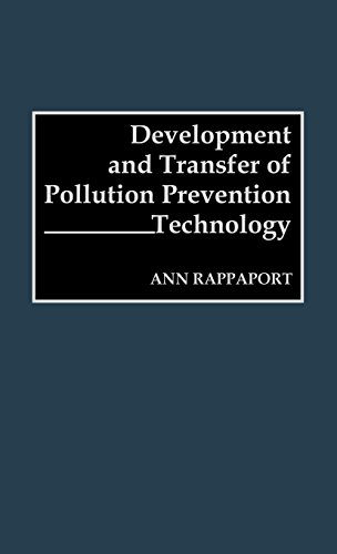 Development and Transfer of Pollution Prevention Technology