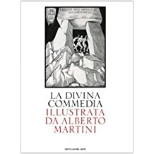La Divina Commedia illustrata da Alberto Martini. Ediz. illustrata