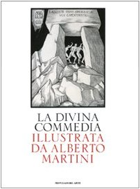 La Divina Commedia illustrata da Alberto Martini. Ediz. illustrata