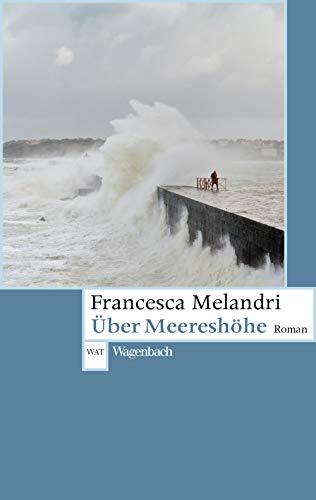 Über Meereshöhe (Wagenbachs andere Taschenbücher) - Alles Stoff über