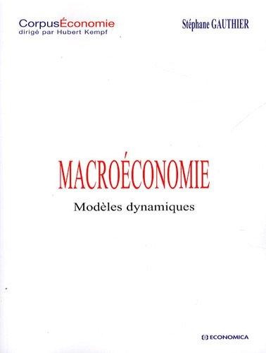 Macroéconomie - Modèles dynamiques