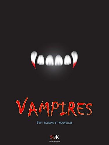 Vampires: Dracula de Bram Stoker et autres histoires