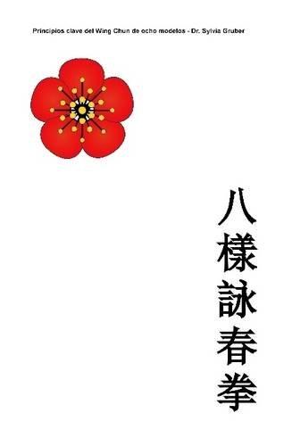 Descargar Libro Principios Clave del Wing Chun de Ocho Modelos de Matthias Gruber