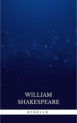 Othello, The Moor of Venice (English Edition)