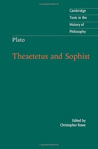 Plato: Theaetetus and Sophist (Cambridge Texts in the History of Philosophy) (2016-03-10)
