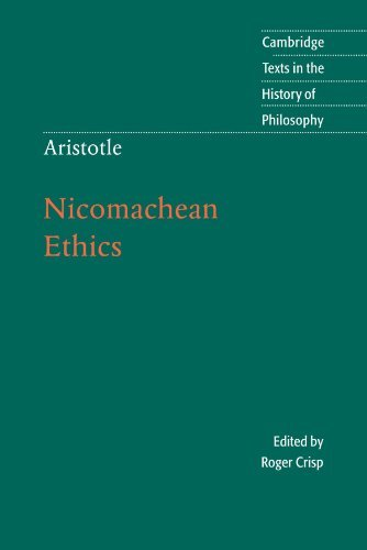 Aristotle: Nicomachean Ethics (Cambridge Texts in the History of Philosophy) by Aristotle (2000-04-13)