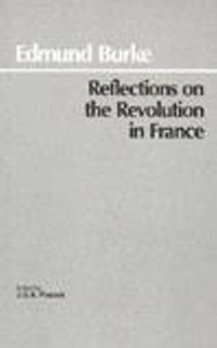 Reflections on the Revolution in France by Edmund Burke (1987-01-01)