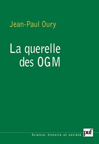 La querelle des OGM: Préface de Claude Debru