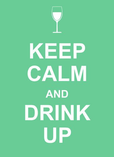 Keep Calm and Drink Up Cover Image