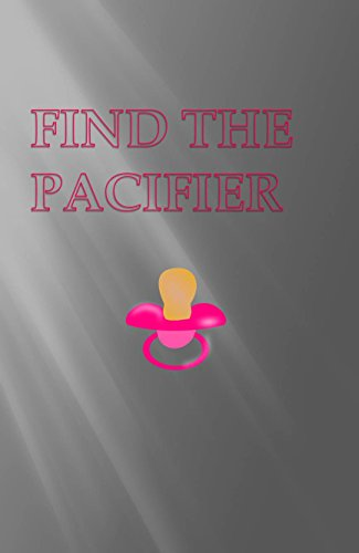 Find The Pacifier