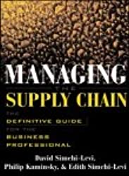 Managing the Supply Chain: Definitive Guide