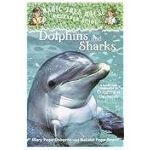 Dolphins and Sharks (Magic Tree House Fact Tracker)