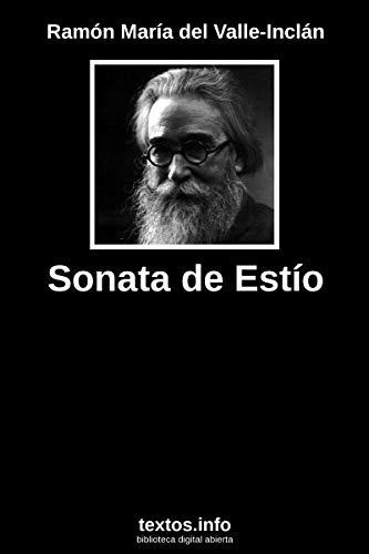 Sonata de Estío (Sonatas modernistas nº 2) por Ramón María del Valle Inclán