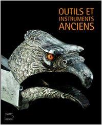 Outils et instruments anciens : De la collection Nessi