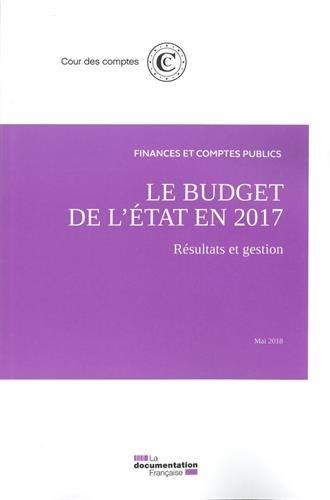 Le budget de l'Etat en 2017 : Résultats et gestion