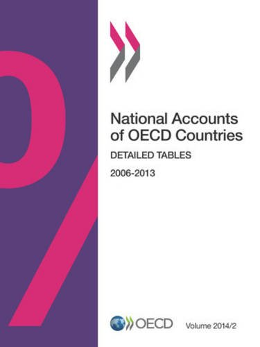 National Accounts of Oecd Countries, Volume 2014 Issue 2: Detailed Tables: Edition 2014