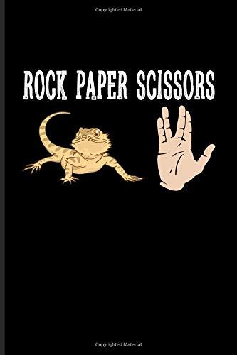 Rock Paper Scissors: Funny Reptile Humor Journal For Lizards, Leopard Geckos, Chameleons, Alligators, Red Iguanas, Nerds & Sci-Fi Fans - 6x9 - 100 Blank Lined Pages -