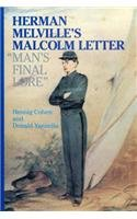 Herman Melville's Malcolm Letter: Man's Final Love