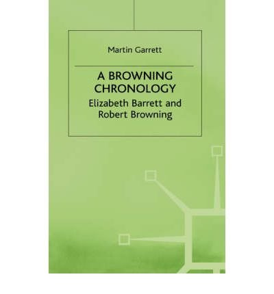 By Martin Garrett ; M Garrett M ; Garrett M ( Author ) [ Browning Chronology: Elizabeth Barrett and Robert Browning (2000) Author Chronologies By Jan-2000 Hardcover Pdf - ePub - Audiolivre Telecharger