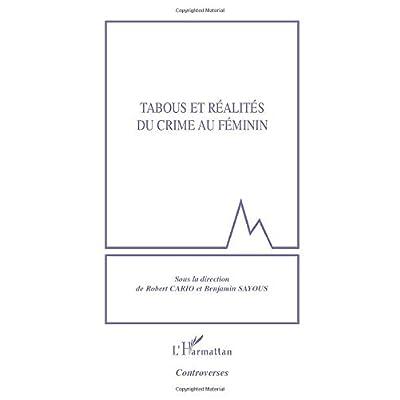Tabous et réalités du crime au féminin