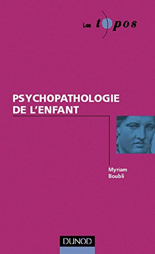 Psychopathologie de l'enfant