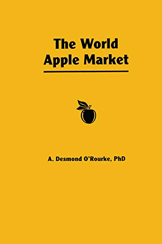 The World Apple Market (Fpp Agricultural Commodity Economics, Distribution,  & Marketing) (English Edition)