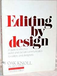 Editing by Design: Word and Picture Communication for Editors and Designers
