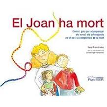 Joan ha mort, El (Monografies)