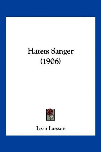 Hatets Sanger (1906)
