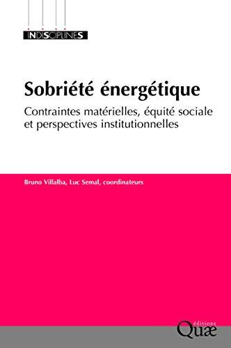 La sobriété énergétique: Contraintes matérielles, équité sociale et perspectives institutionnelles