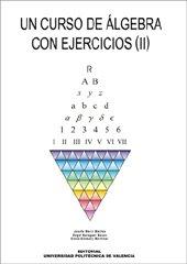 Un Curso de Álgebra Con Ejercicios (II) (Académica)