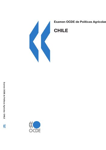 OECD Review of Agricultural Policies Chile: (Spanish version) por OECD Publishing