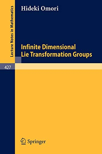 Infinite Dimensional Lie Transformation Groups (Lecture Notes in Mathematics (427), Band 427)
