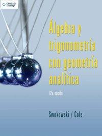 Algebra Y Trigonometria Con Geometria Analitica por Earl Swokowski
