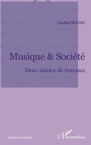 Musique et société : deux siècles de travaux