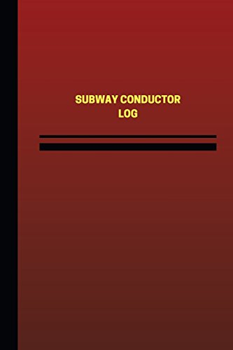 subway-conductor-log-logbook-journal-124-pages-6-x-9-inches-subway-conductor-logbook-red-cover-mediu