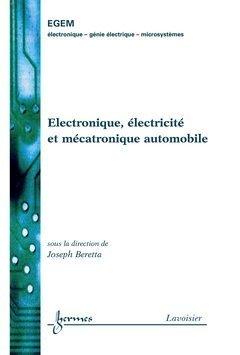 Electronique, électricité et mécatronique automobile